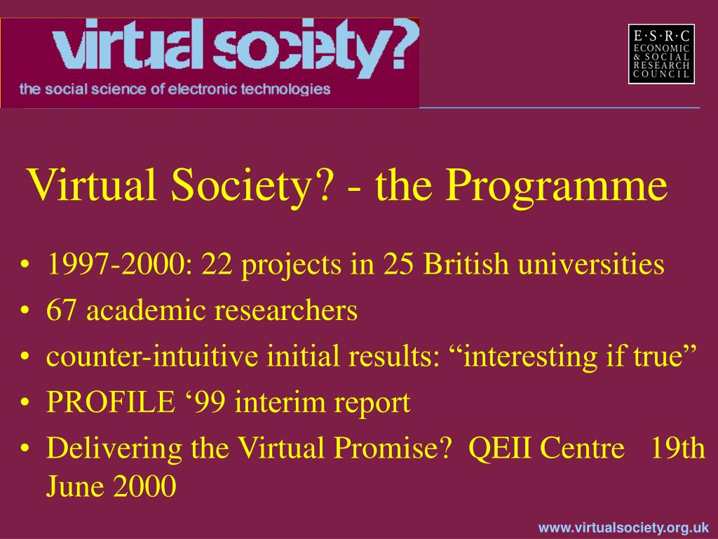 Virtual Society? - the Programme