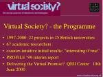 virtual society the programme