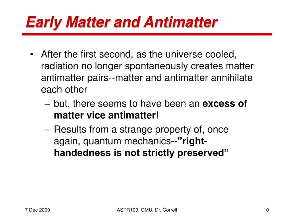 Early Matter and Antimatter
