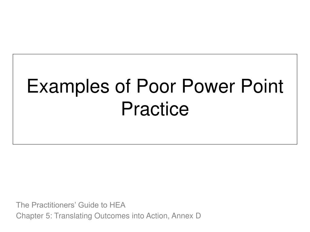 Examples of Poor Power Point Practice