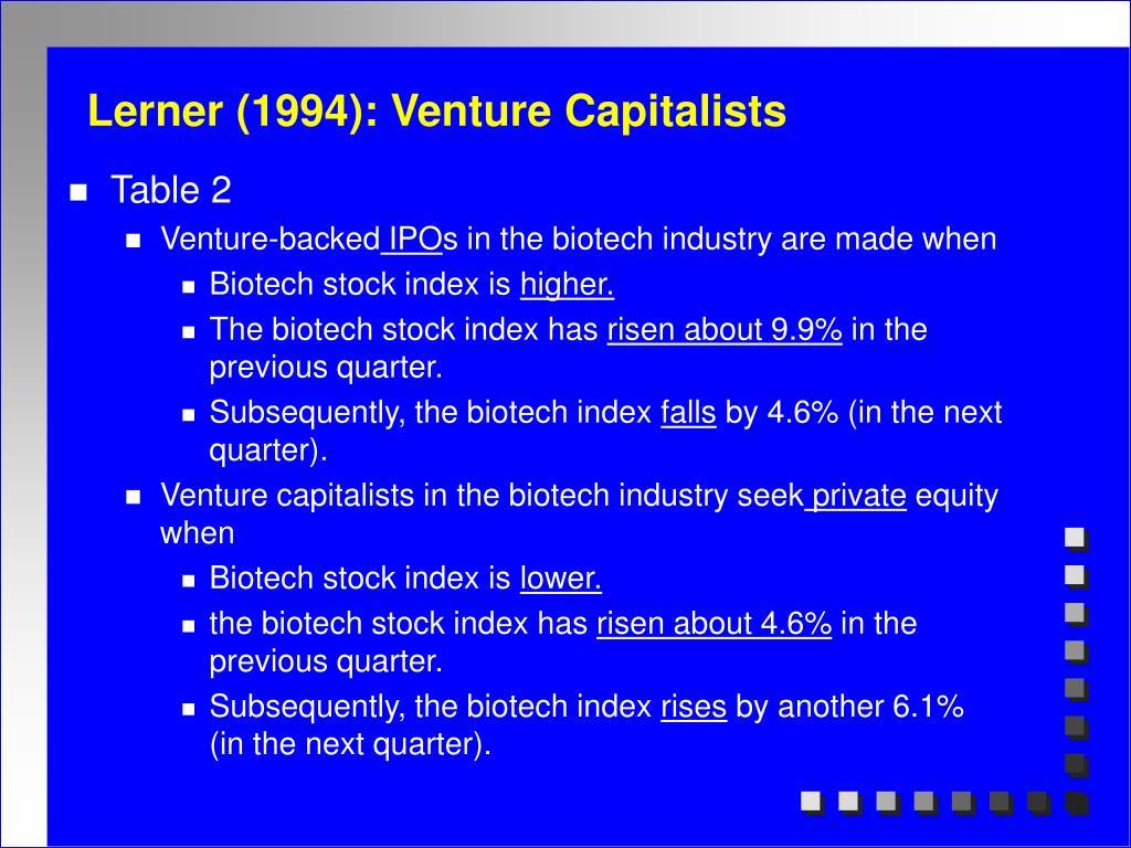 Lerner (1994): Venture Capitalists