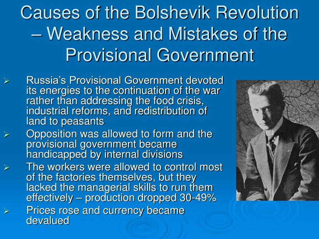 Causes of the Bolshevik Revolution – Weakness and Mistakes of the Provisional Government
