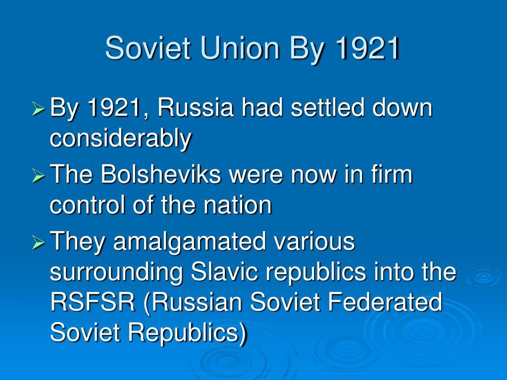 Soviet Union By 1921