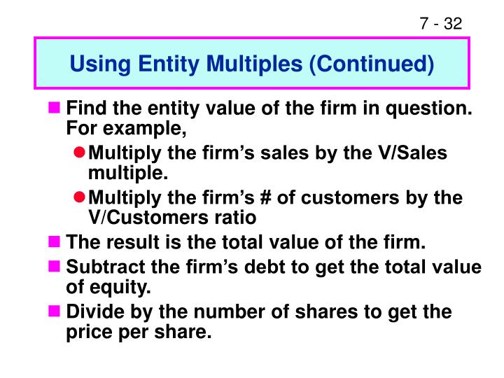 Using Entity Multiples (Continued)