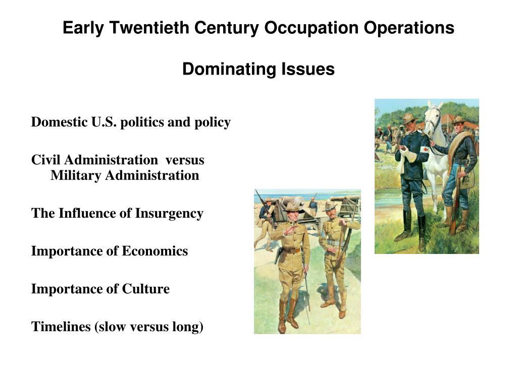 Early Twentieth Century Occupation Operations