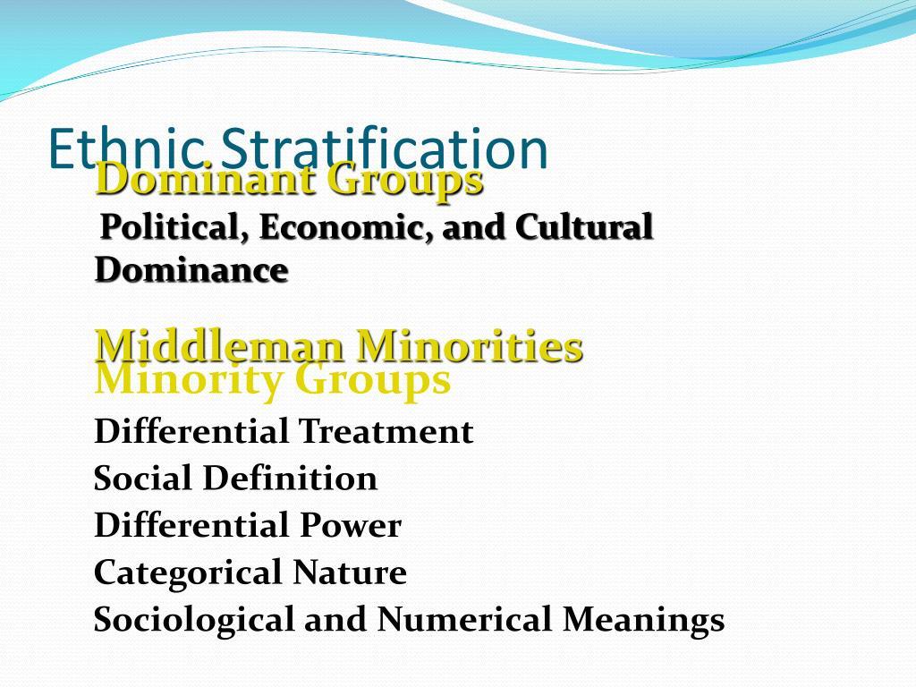 Ethnic Stratification