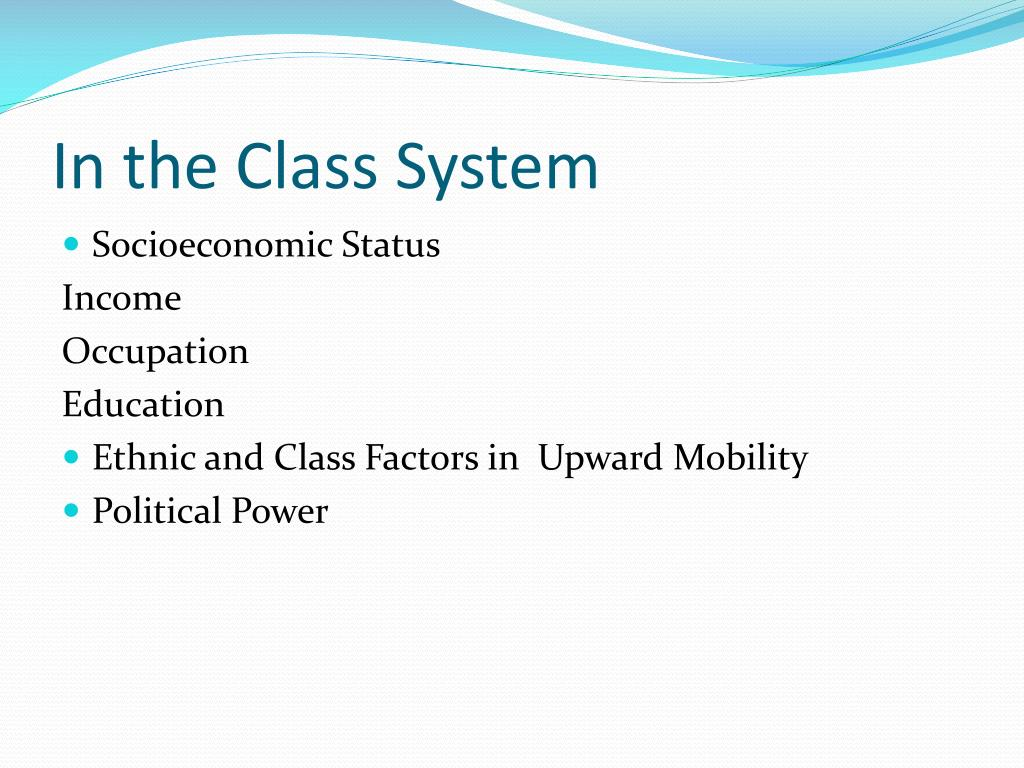 In the Class System
