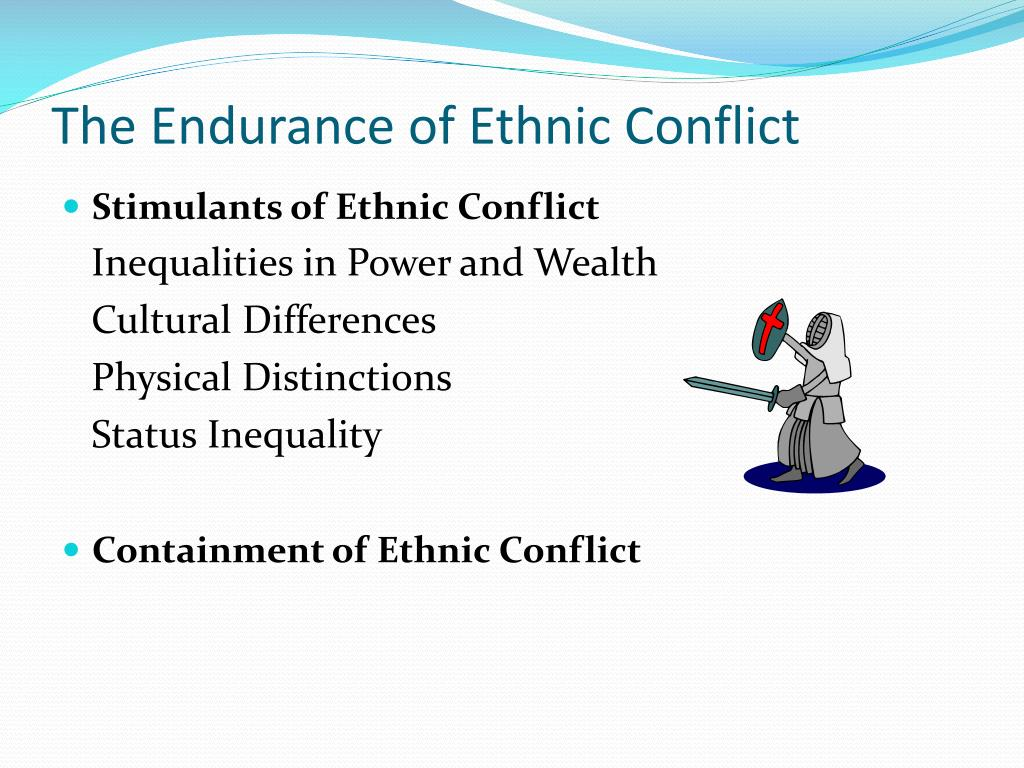 The Endurance of Ethnic Conflict