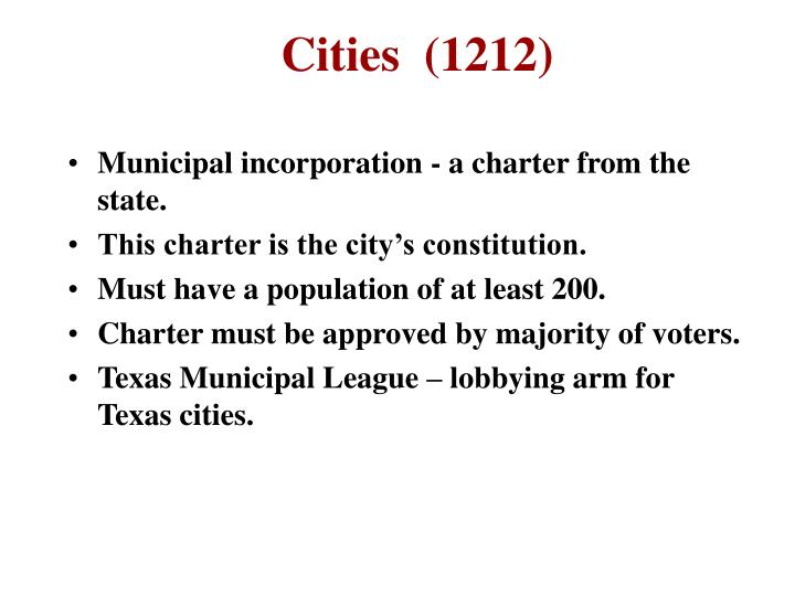Municipal incorporation - a charter from the state.