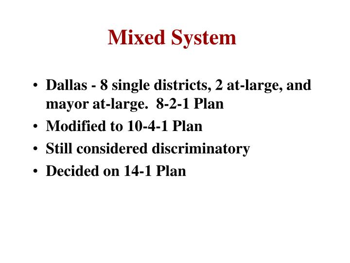 Mixed System