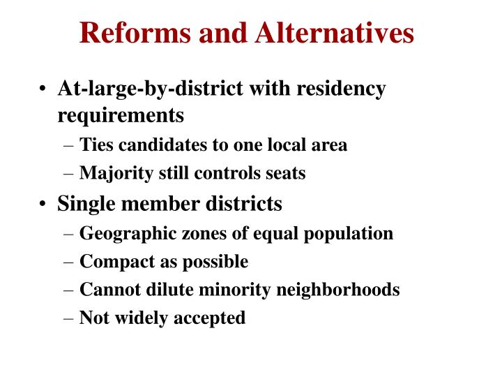 Reforms and Alternatives