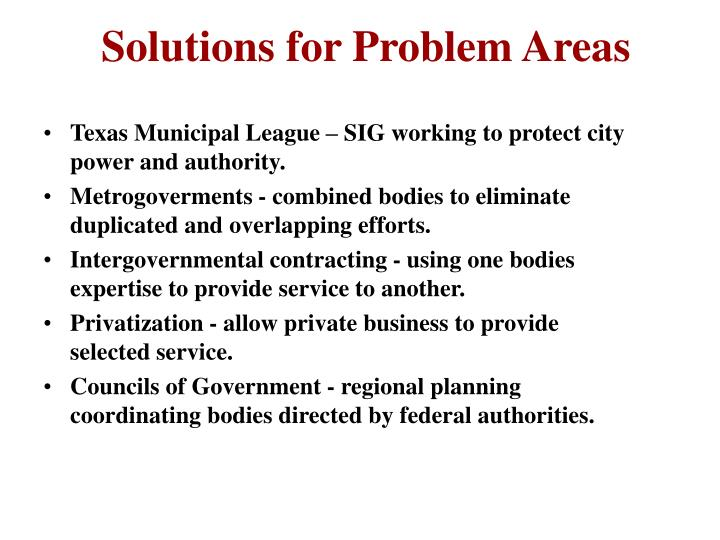 Solutions for Problem Areas