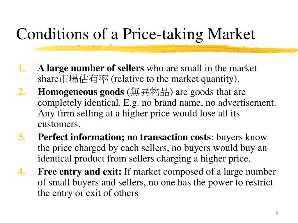 Conditions of a Price-taking Market