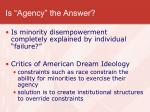 is agency the answer