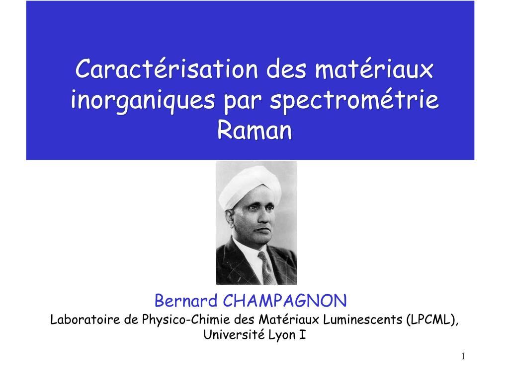 Caractérisation des matériaux inorganiques par spectrométrie Raman
