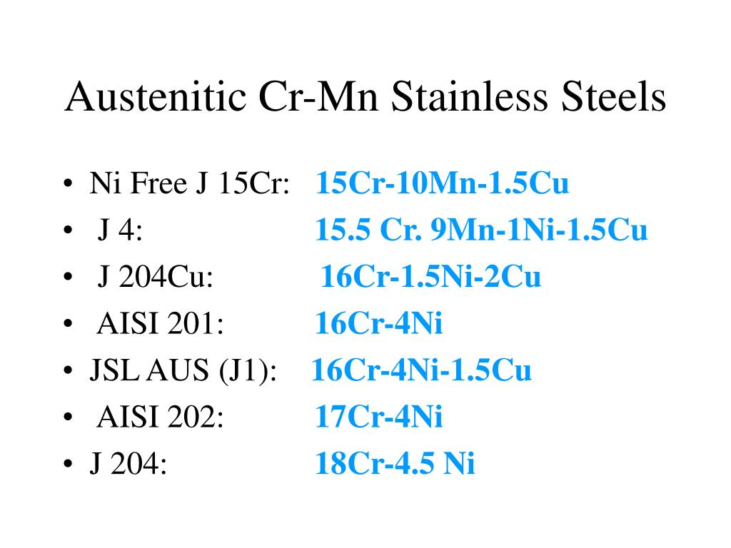 Austenitic Cr-Mn Stainless Steels