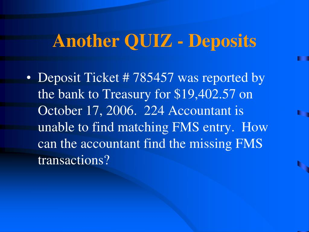 Another QUIZ - Deposits