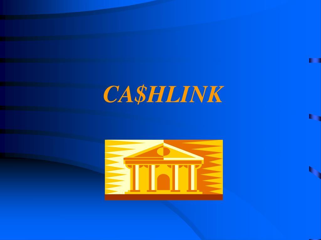 CA$HLINK