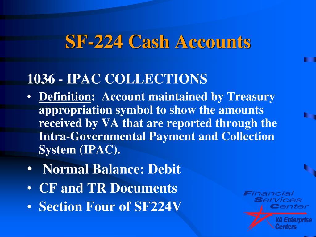 SF-224 Cash Accounts
