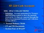 sf 224 cash accounts16