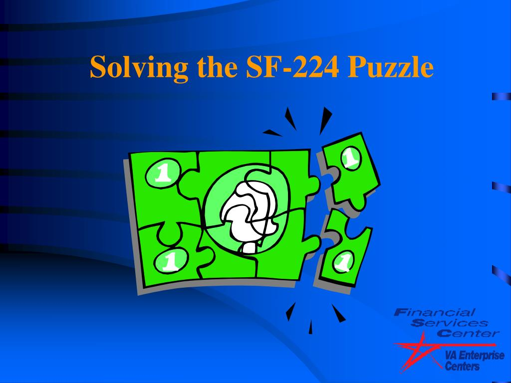 Solving the SF-224 Puzzle