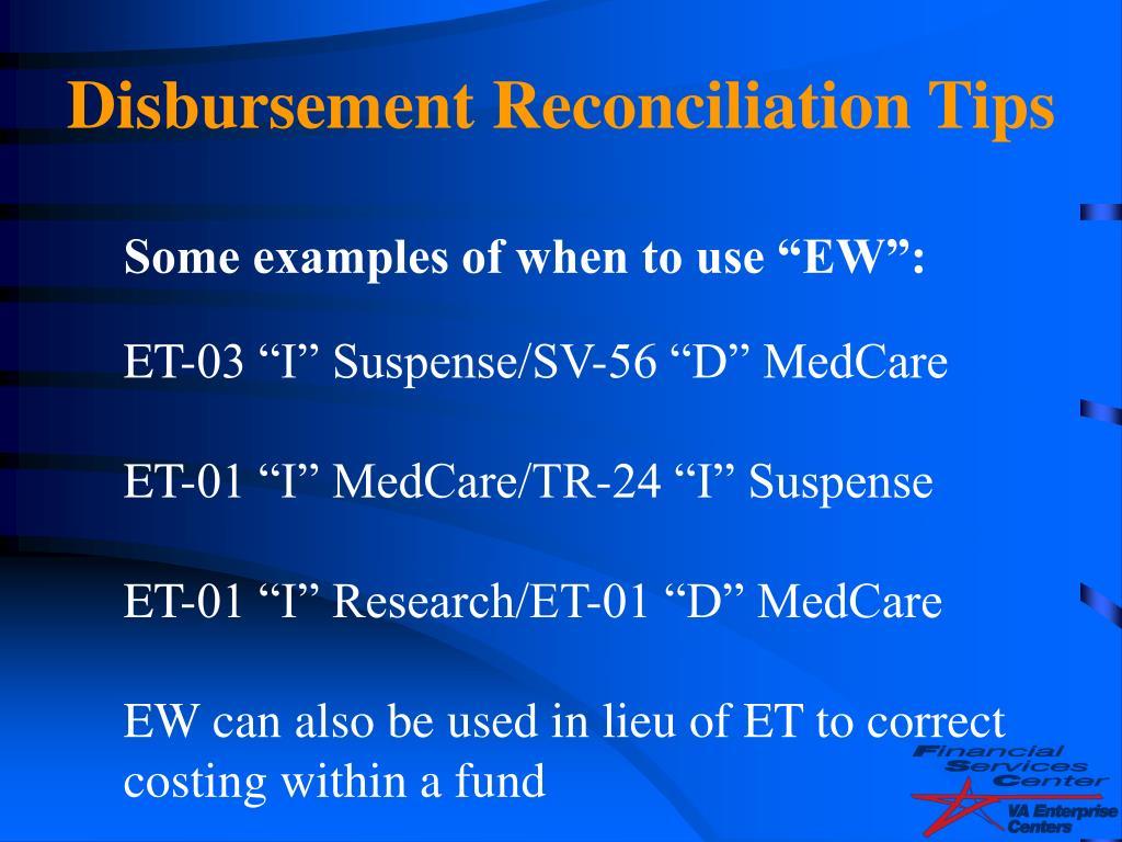 Disbursement Reconciliation Tips