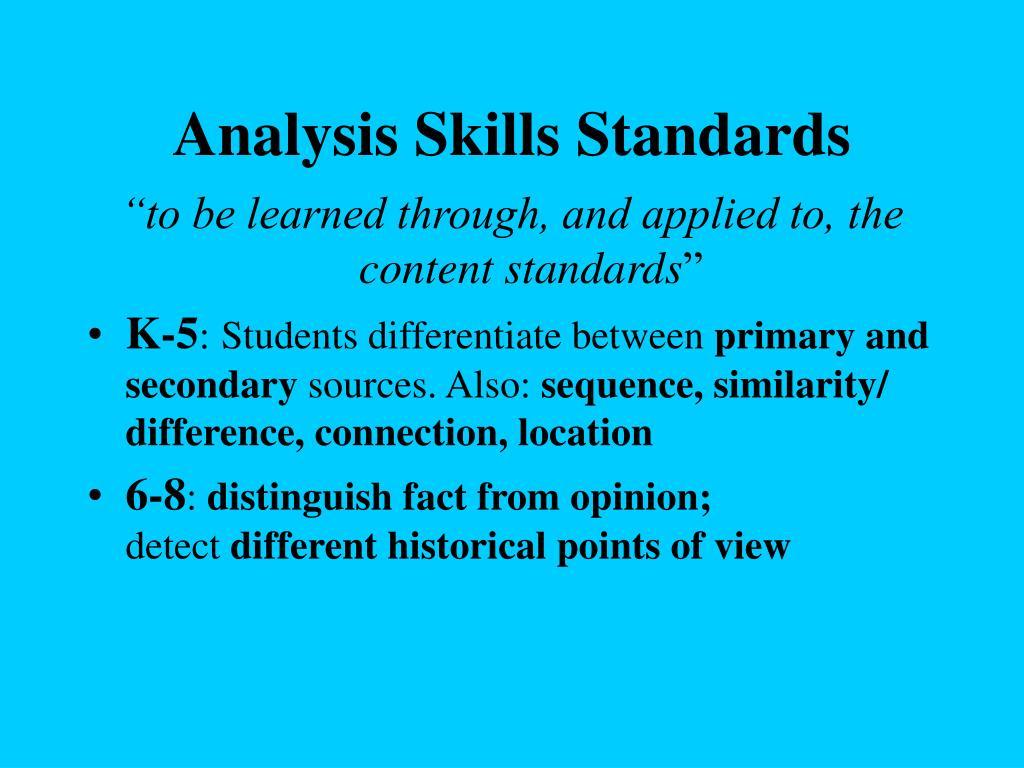 Analysis Skills Standards