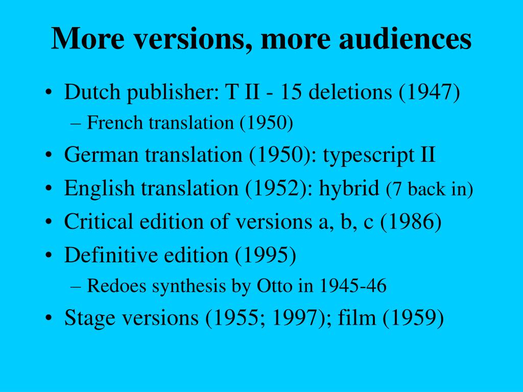 More versions, more audiences