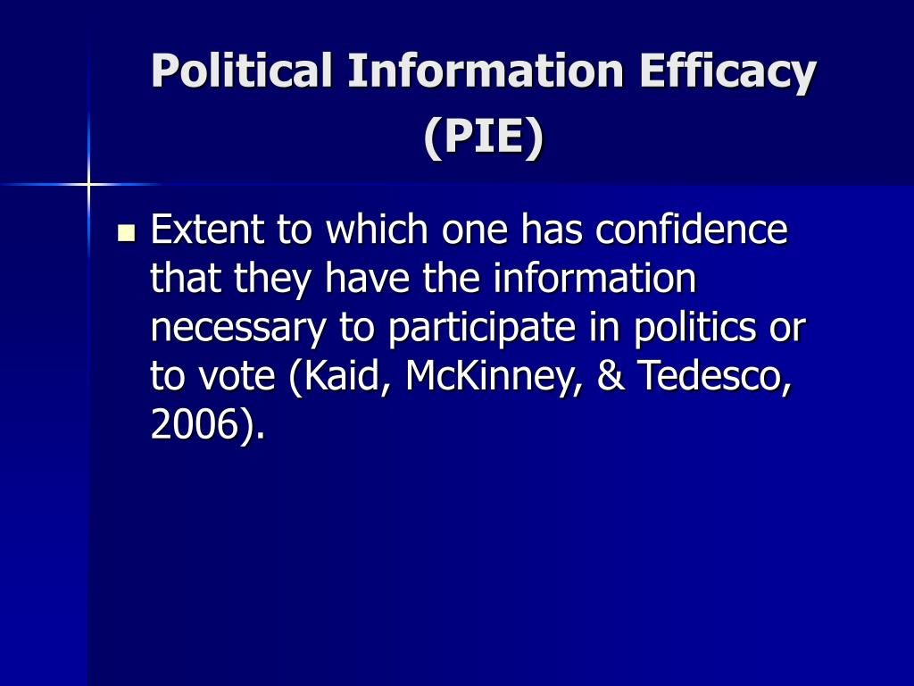 Political Information Efficacy (PIE)