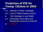 predictors of pie for young citizens in 2004