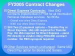 fy2005 contract changes