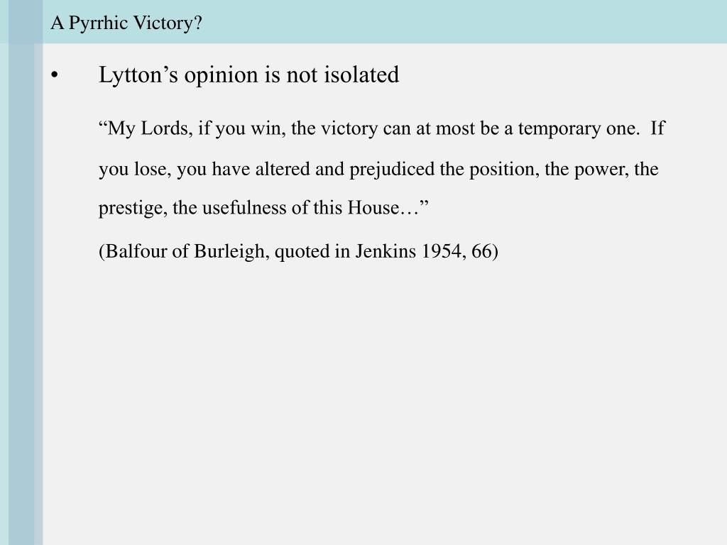 A Pyrrhic Victory?