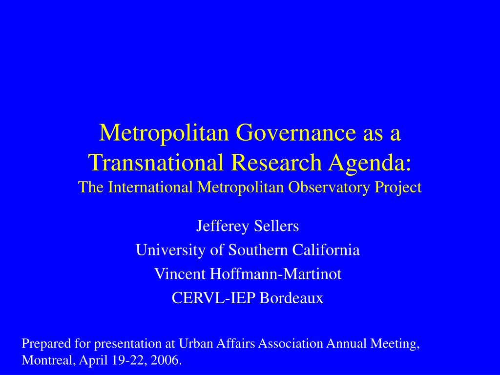 Metropolitan Governance as a Transnational Research Agenda: