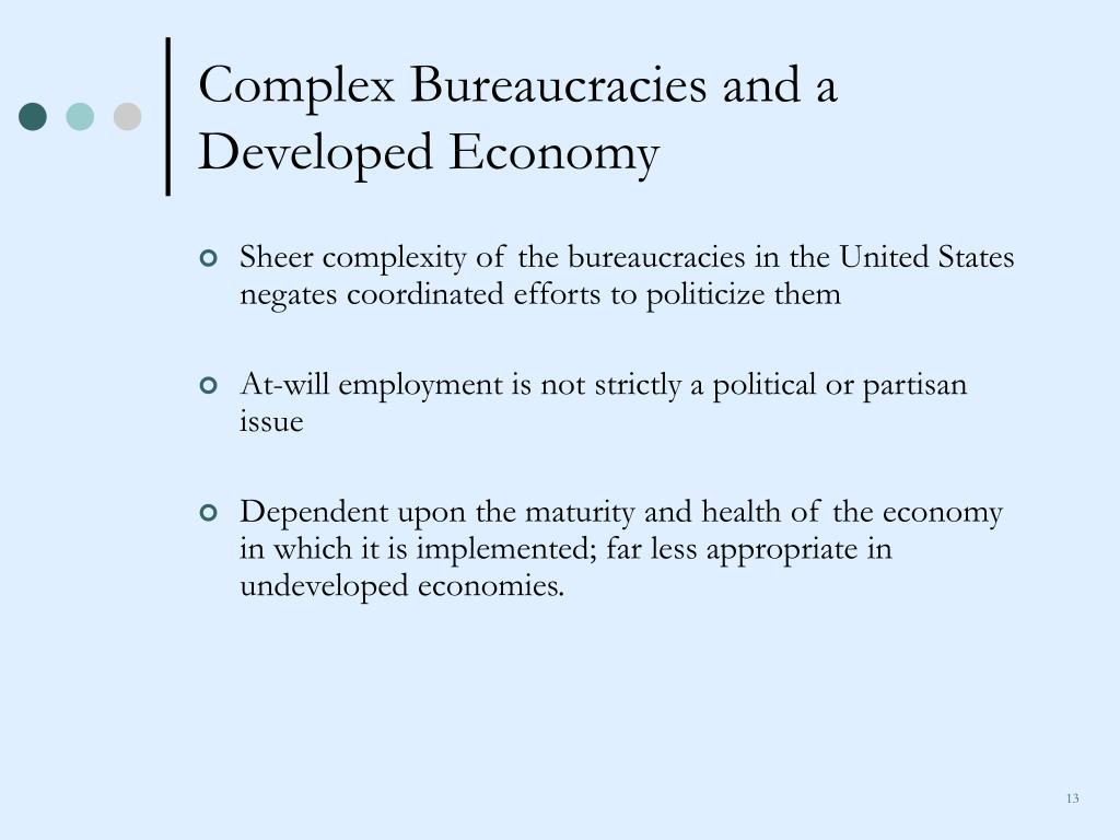 Complex Bureaucracies and a Developed Economy