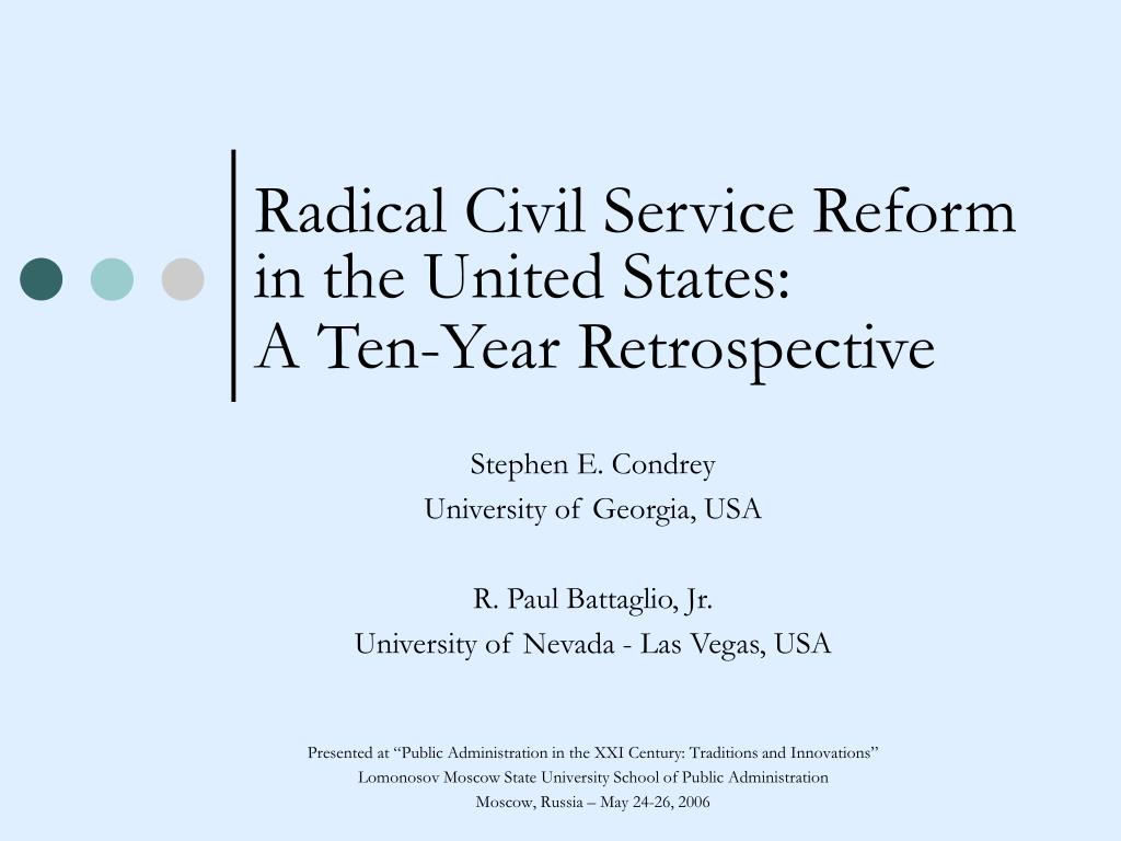 Radical Civil Service Reform in the United States: