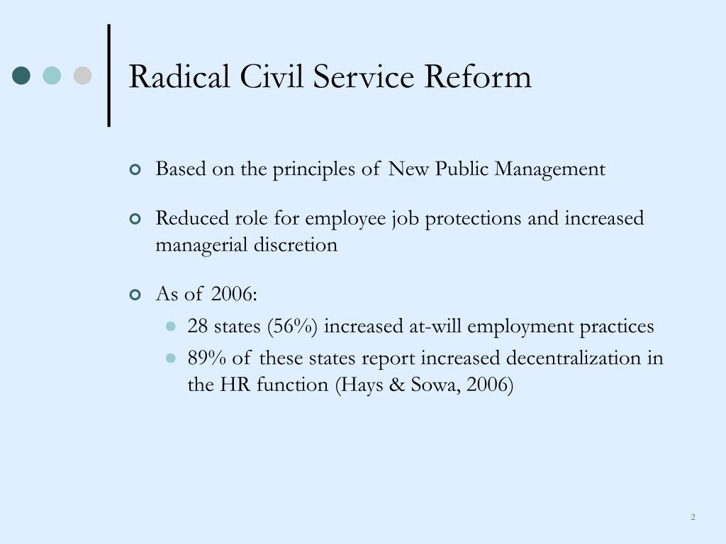Radical Civil Service Reform