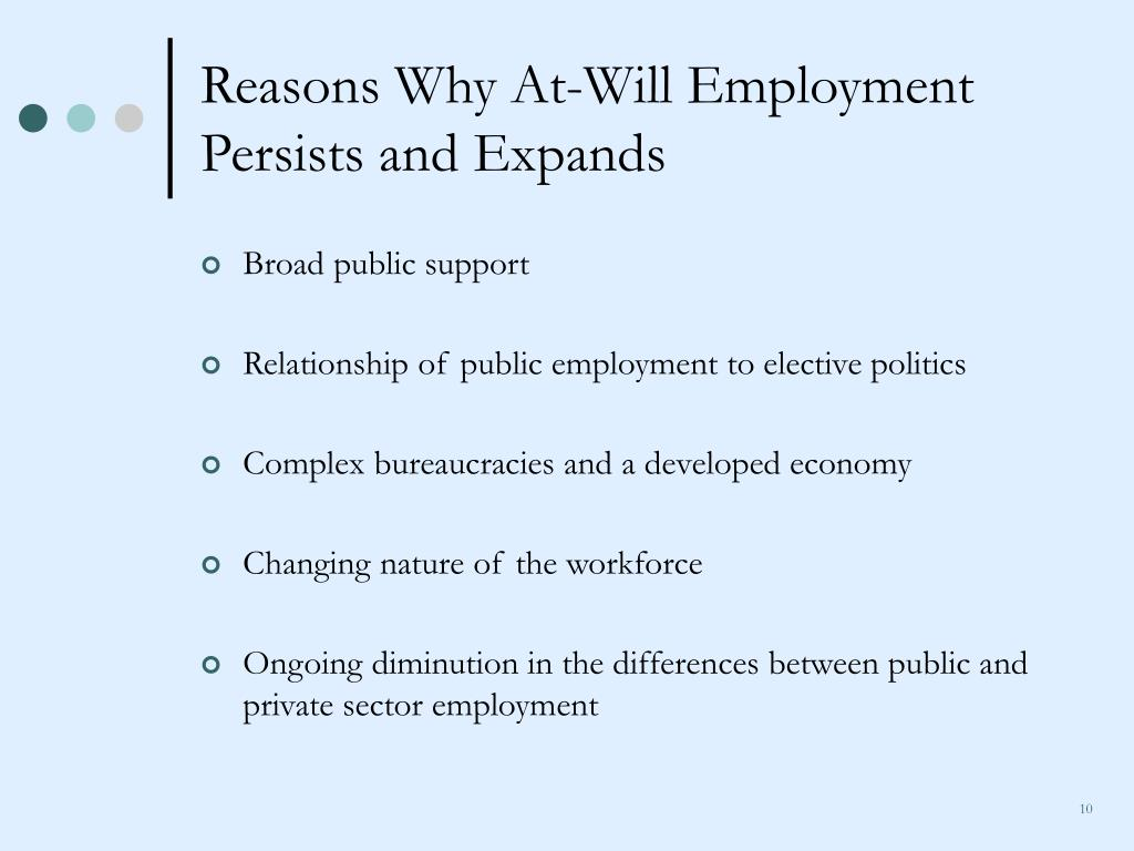 Reasons Why At-Will Employment Persists and Expands