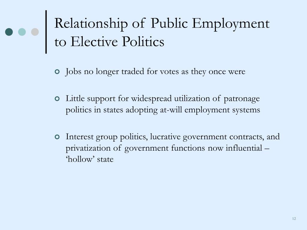 Relationship of Public Employment to Elective Politics