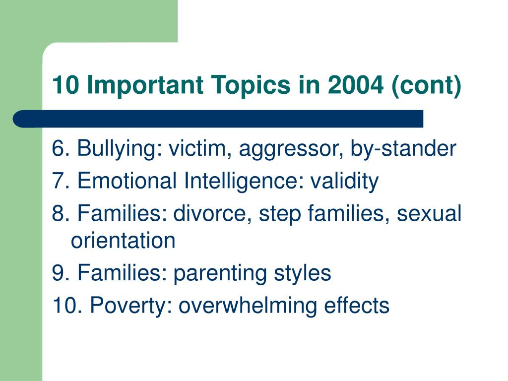 10 Important Topics in 2004 (cont)