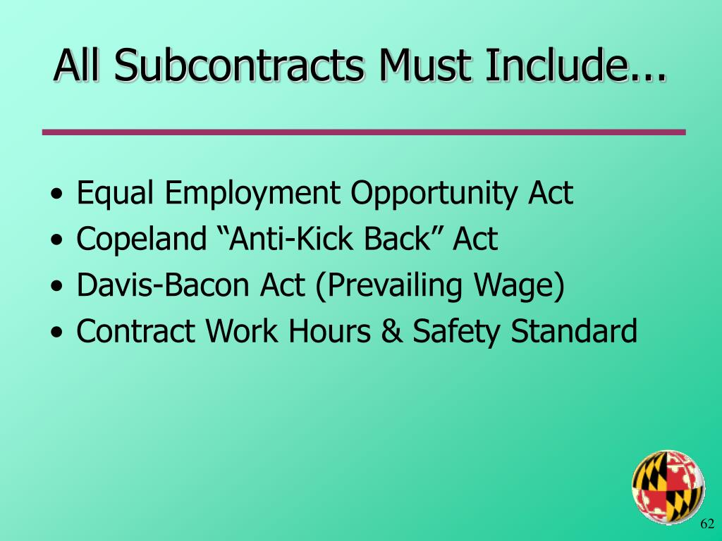 All Subcontracts Must Include...