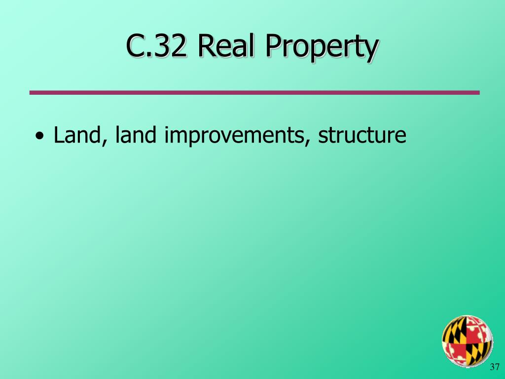 C.32 Real Property