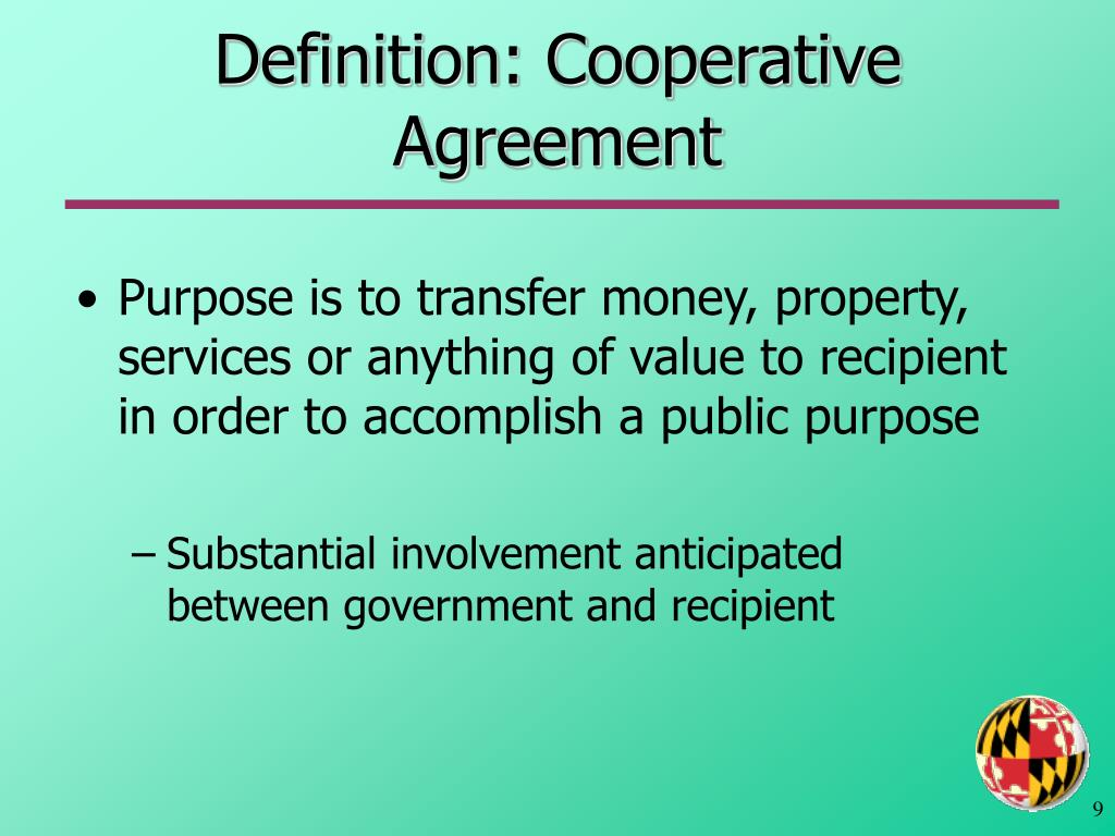 Definition: Cooperative Agreement