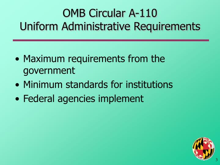 Omb circular a 110 uniform administrative requirements