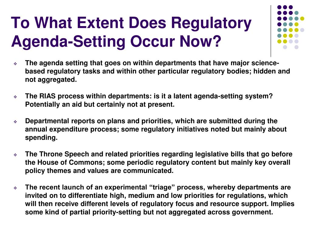To What Extent Does Regulatory Agenda-Setting Occur Now?