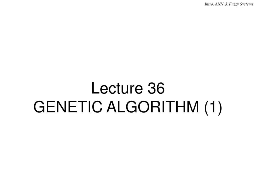 lecture 36 genetic algorithm 1