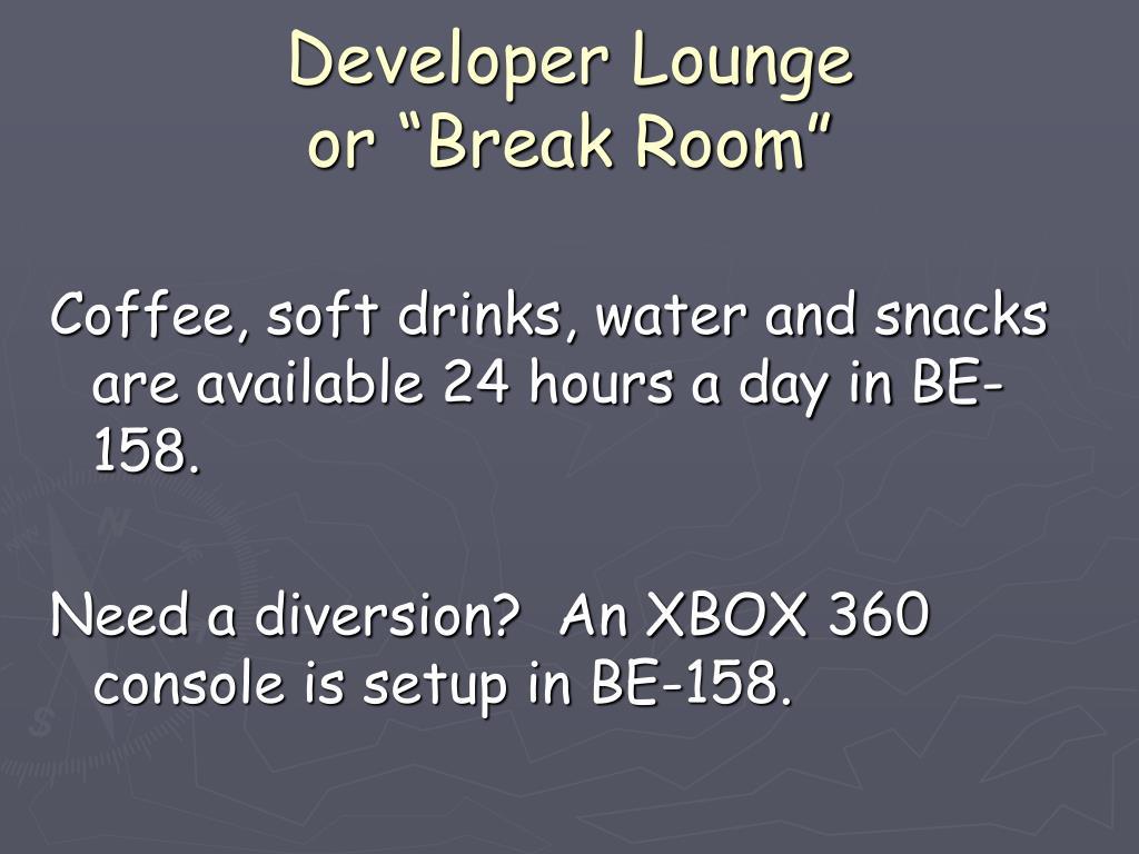 Developer Lounge