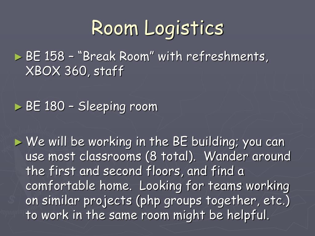 Room Logistics