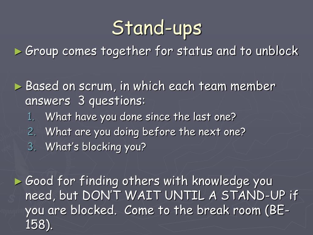 Stand-ups