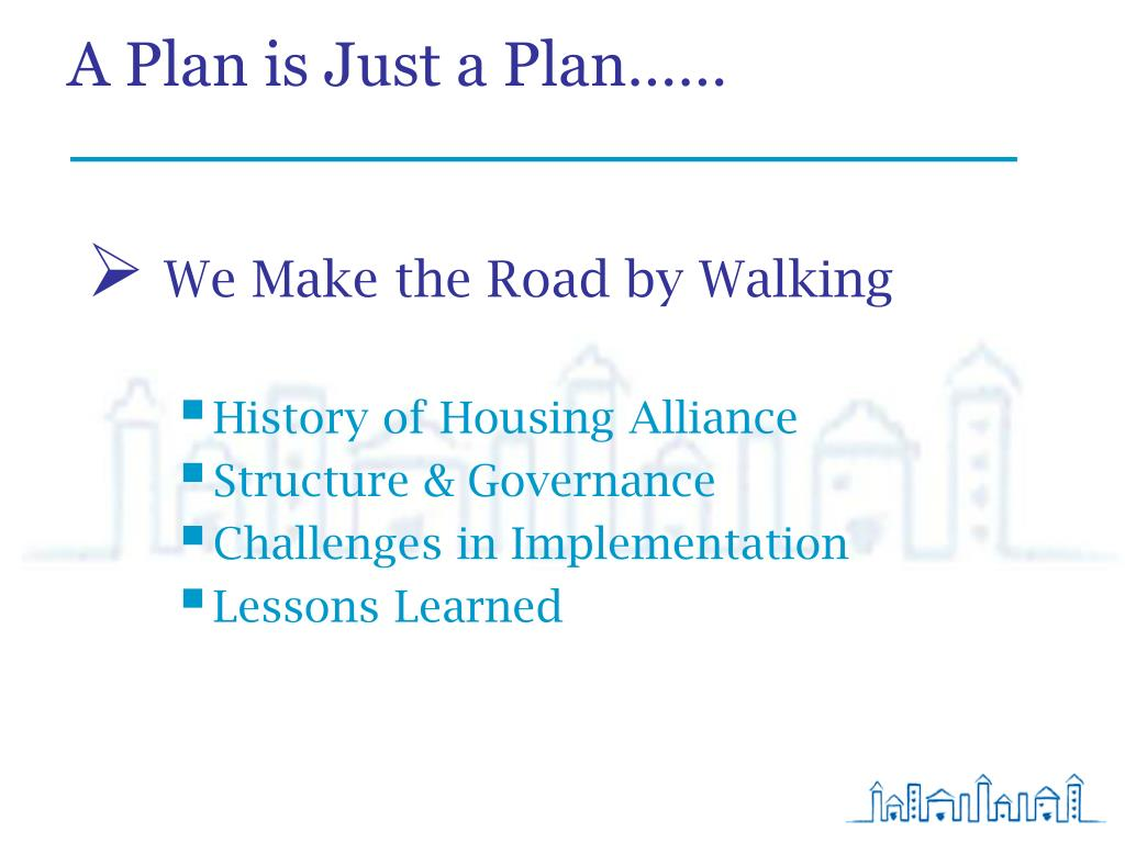 A Plan is Just a Plan……