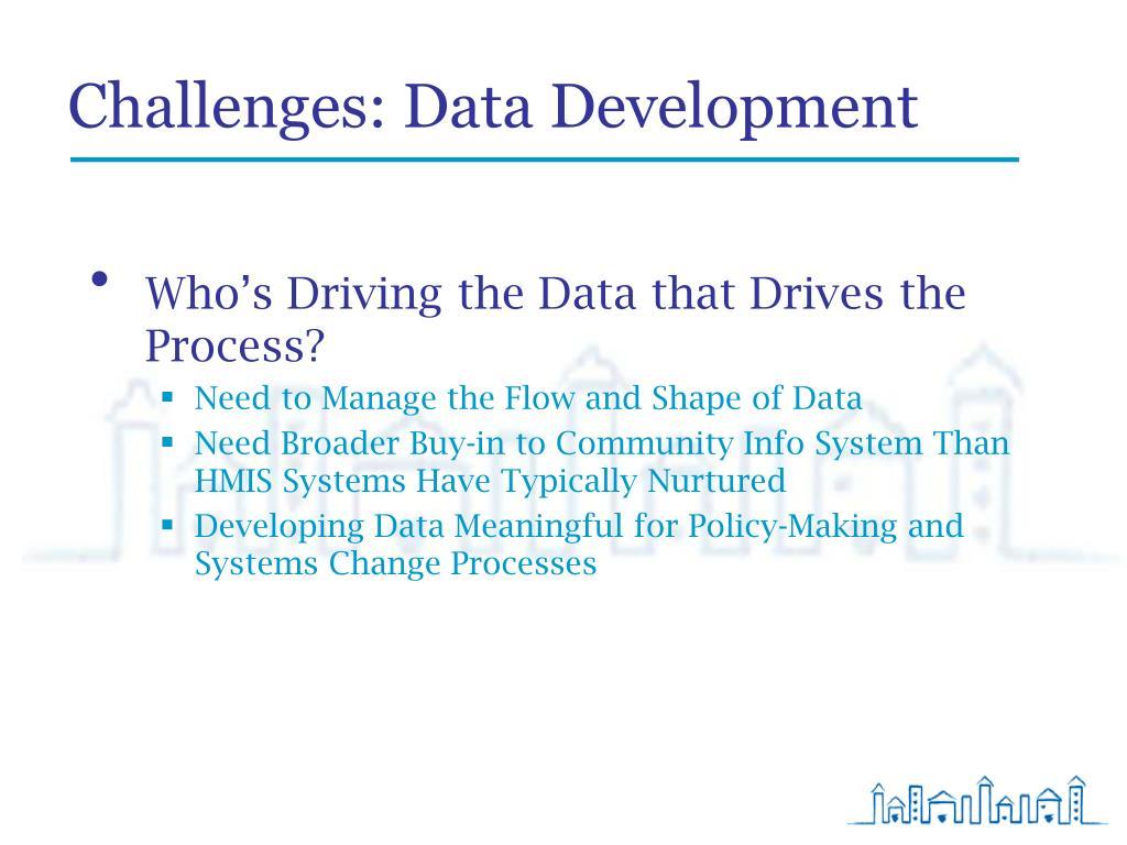 Challenges: Data Development